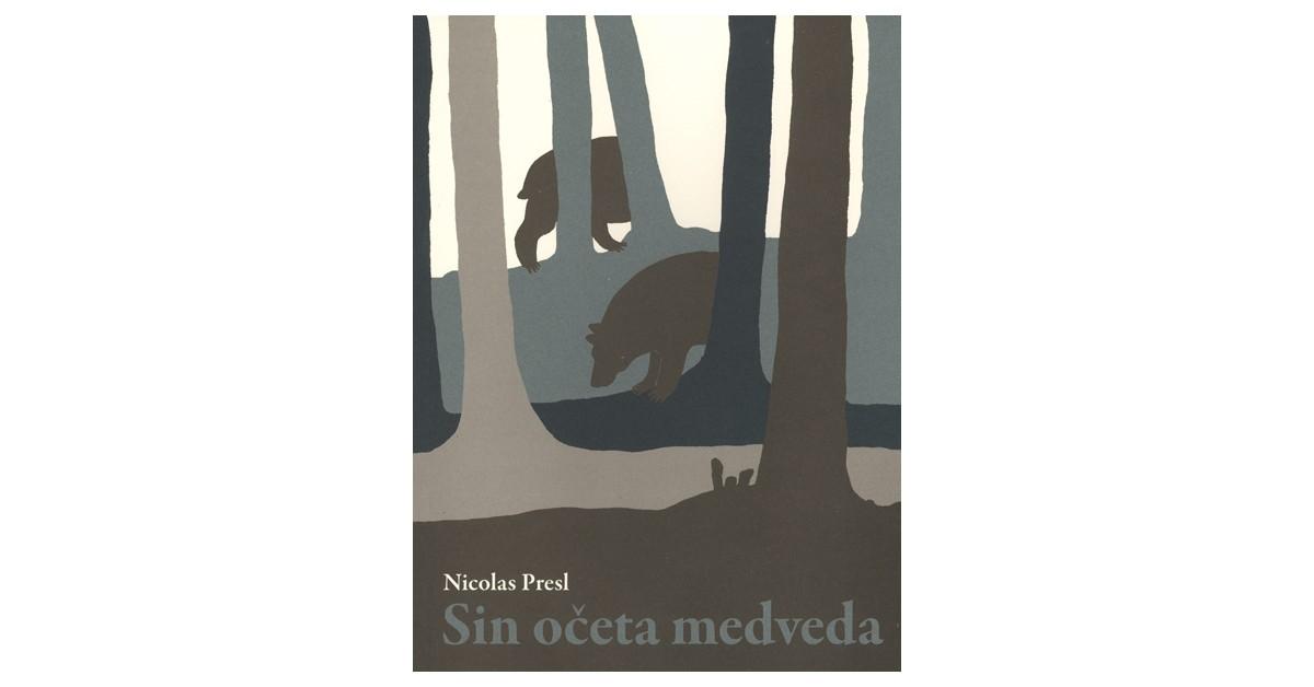 Sin očeta medveda - Nicolas Presl | Menschenrechtaufnahrung.org