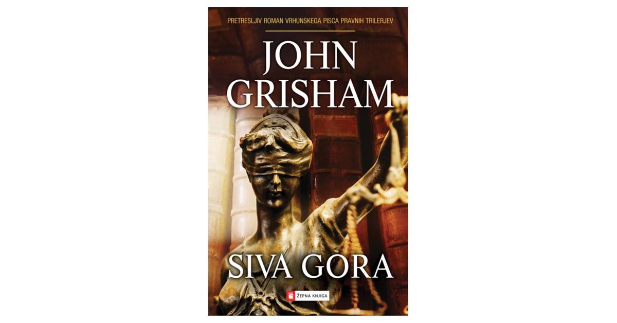 Siva gora - John Grisham | Menschenrechtaufnahrung.org