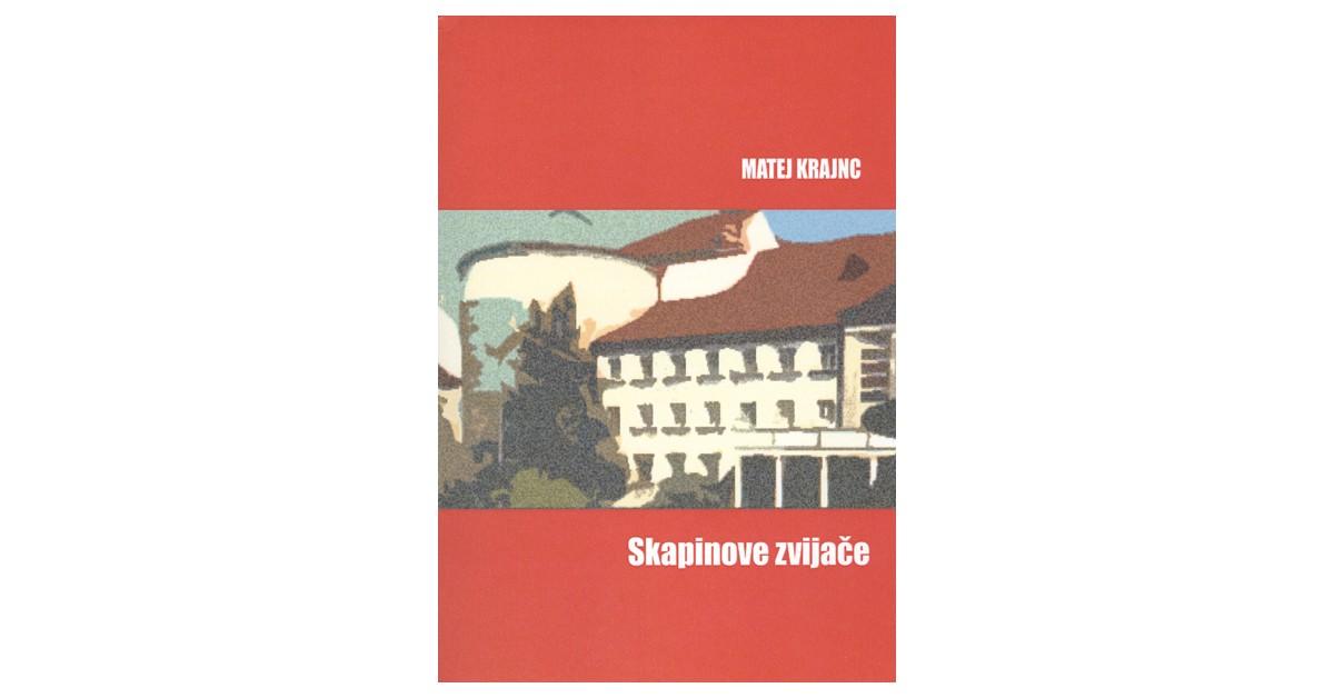 Skapinove zvijače - Matej Krajnc   Menschenrechtaufnahrung.org