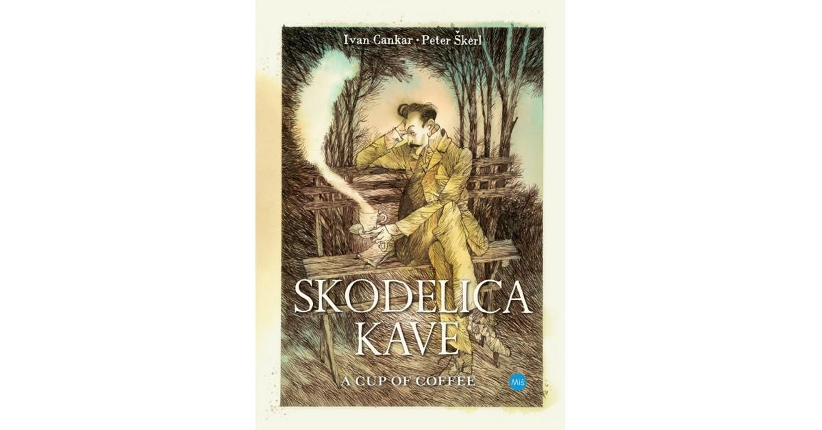 Skodelica kave = A cup of coffee - Ivan Cankar | Fundacionsinadep.org