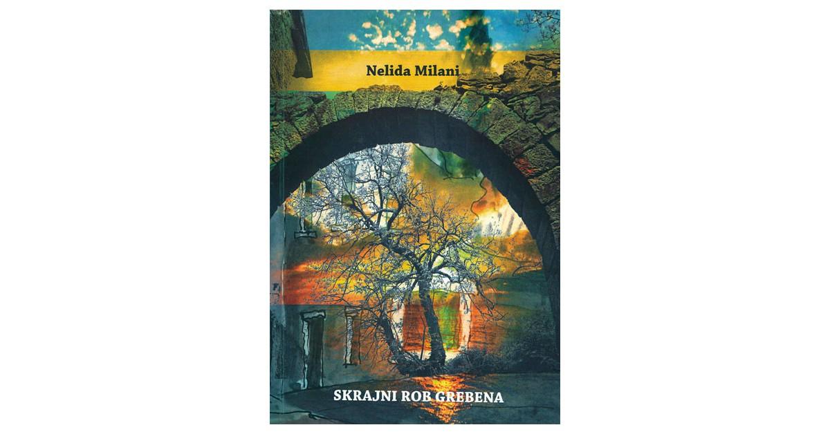Skrajni rob grebena - Nelida Milani | Menschenrechtaufnahrung.org