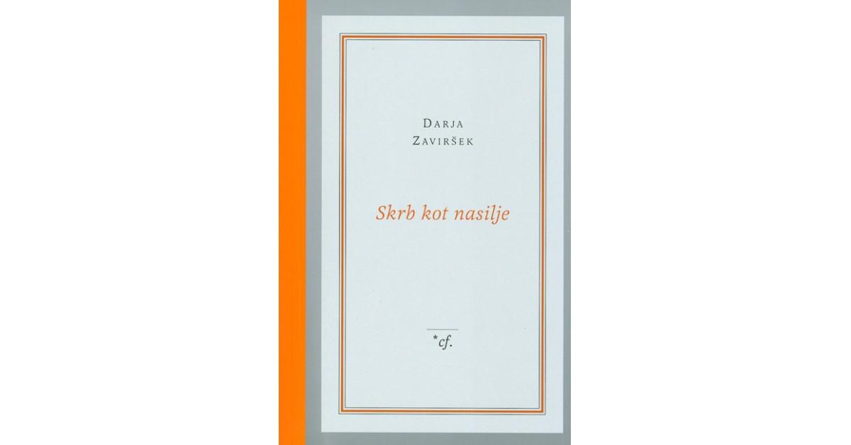 Skrb kot nasilje - Darja Zaviršek | Fundacionsinadep.org