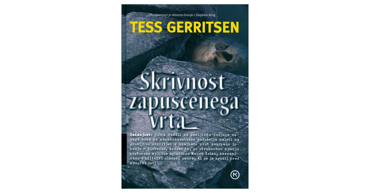 Skrivnost zapuščenega vrta - Tess Gerritsen   Fundacionsinadep.org