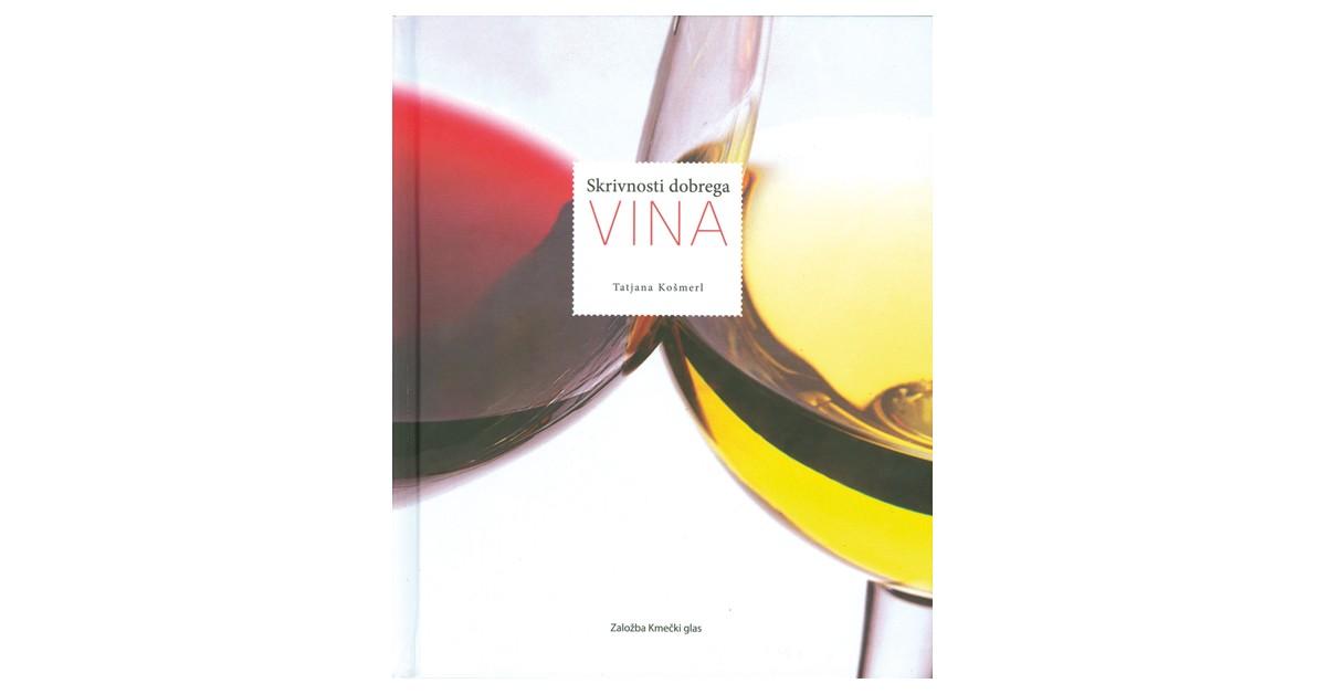 Skrivnosti dobrega vina - Tatjana Košmerl   Menschenrechtaufnahrung.org