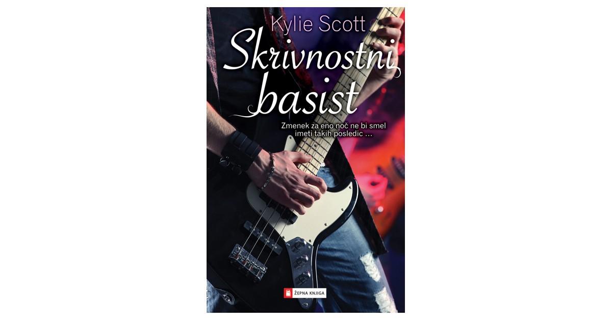 Skrivnostni basist - Kylie Scott | Fundacionsinadep.org
