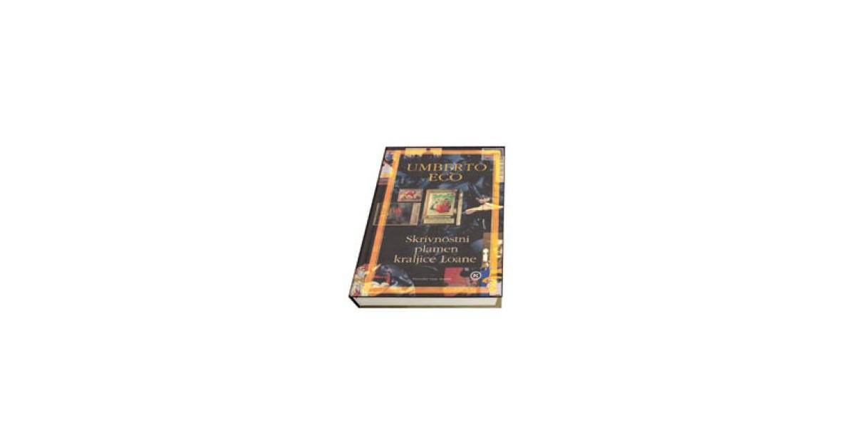 Skrivnostni plamen kraljice Loane - Umberto Eco | Fundacionsinadep.org