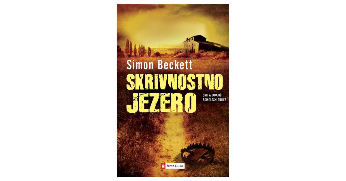Skrivnostno jezero - Simon Beckett | Menschenrechtaufnahrung.org