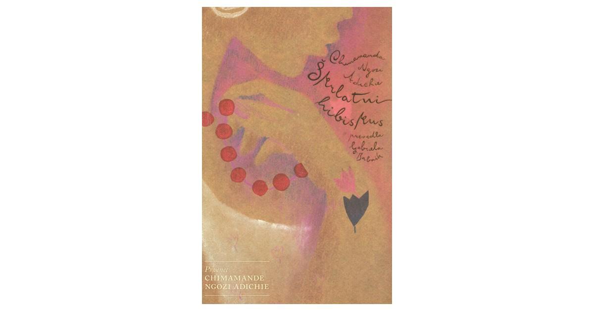 Škrlatni hibiskus - Chimamanda Ngozi Adichie | Menschenrechtaufnahrung.org