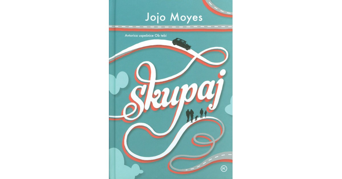 Skupaj - Jojo Moyes | Menschenrechtaufnahrung.org