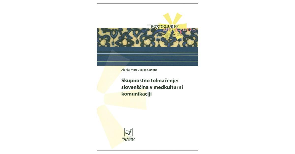 Skupnostno tolmačenje - Vojko Gorjanc, Alenka Morel | Fundacionsinadep.org