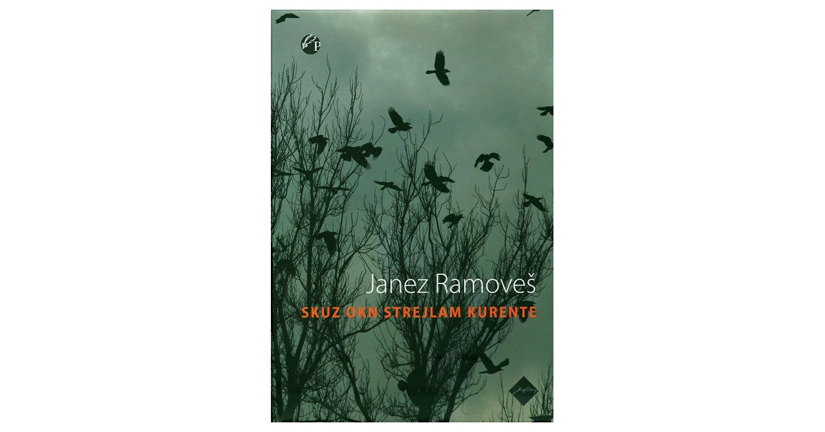 Skuz okn strejlam kurente - Janez Ramoveš | Fundacionsinadep.org