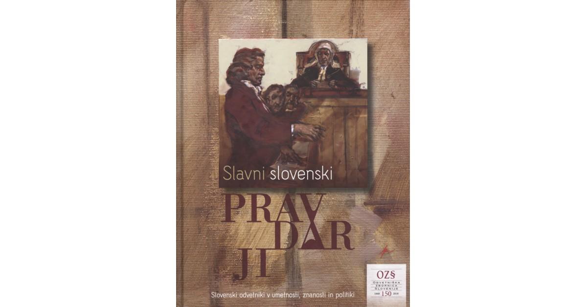 Slavni slovenski pravdarji - Zdenko Čepič, ... [et al.]   Fundacionsinadep.org