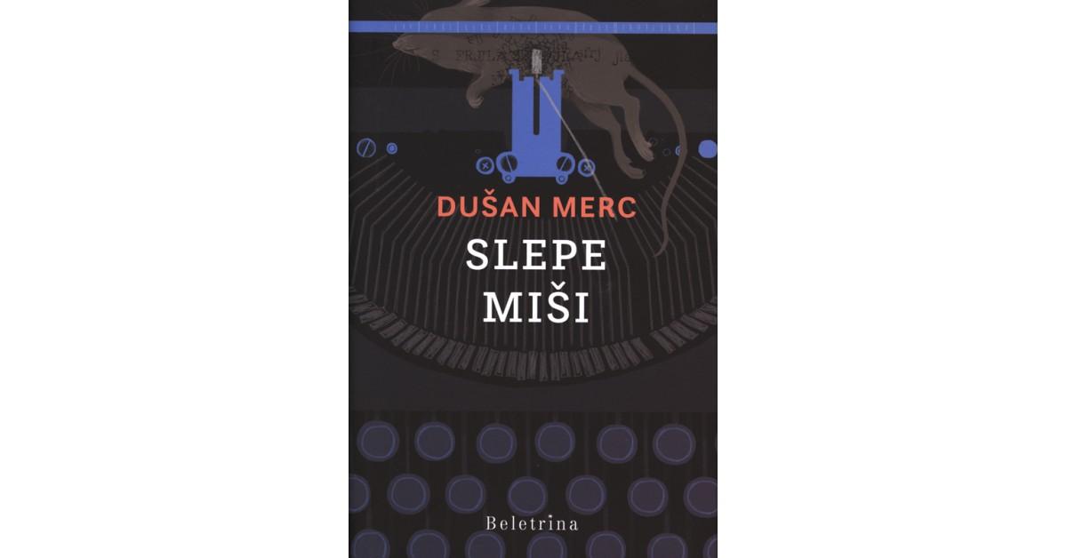 Slepe miši - Dušan Merc | Fundacionsinadep.org