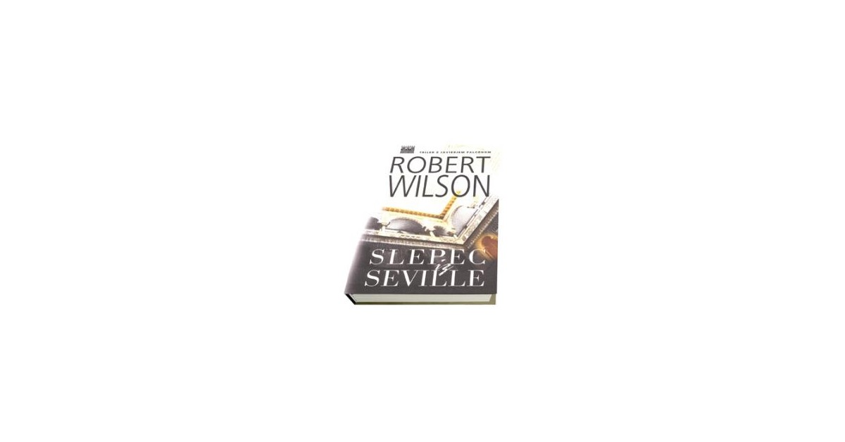 Slepec iz Seville - Robert Wilson | Fundacionsinadep.org