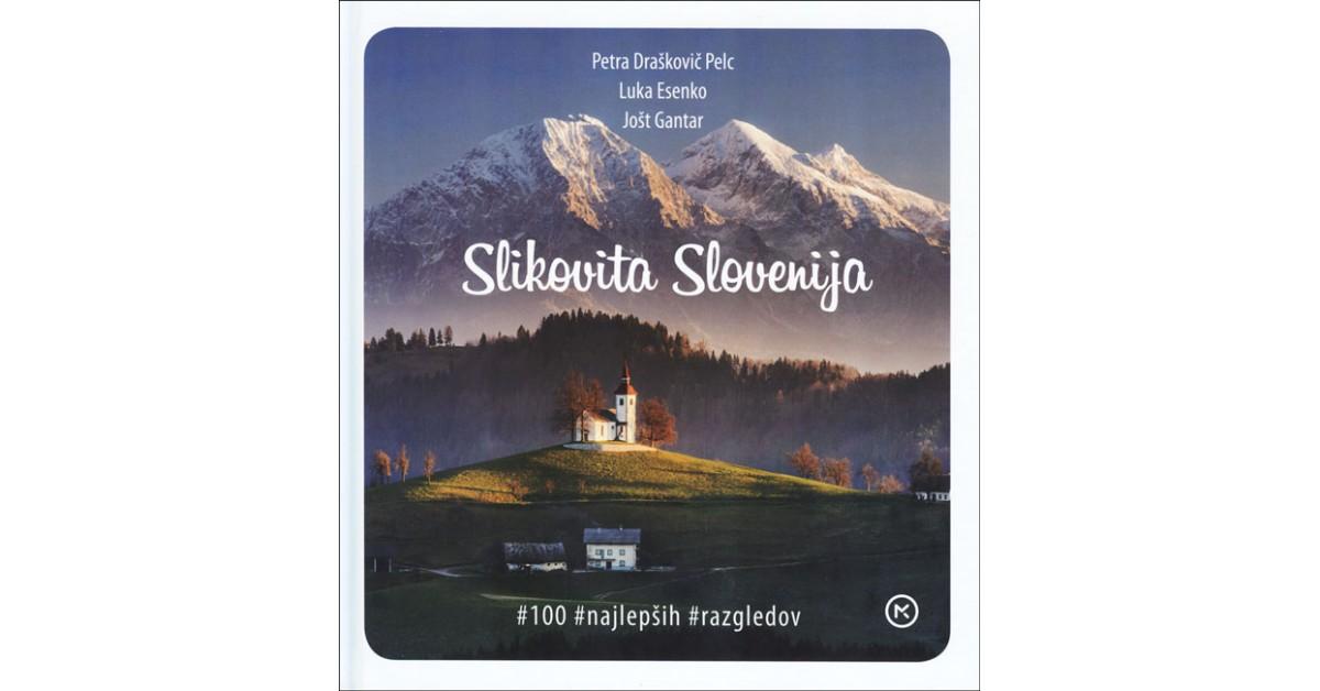 Slikovita Slovenija - Petra Draškovič Pelc, Luka Esenko, Jošt Gantar | Menschenrechtaufnahrung.org