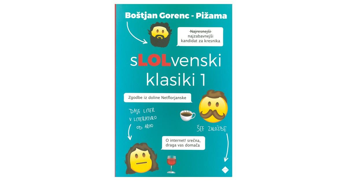 sLOLvenski klasiki 1 - Boštjan Gorenc | Menschenrechtaufnahrung.org