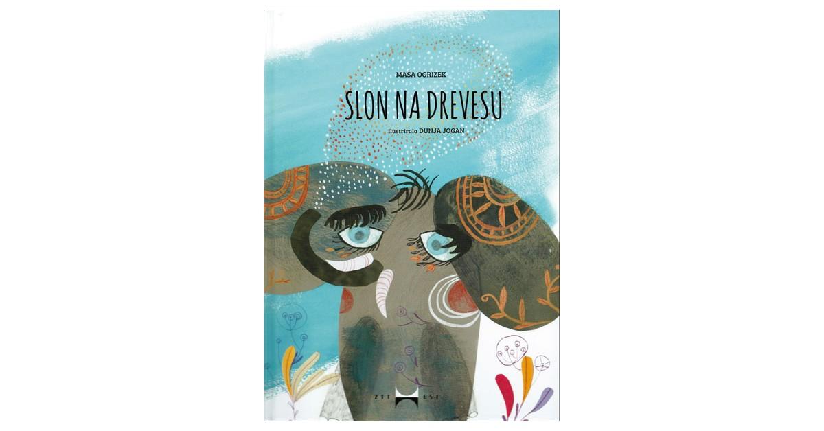 Slon na drevesu - Maša Ogrizek   Menschenrechtaufnahrung.org