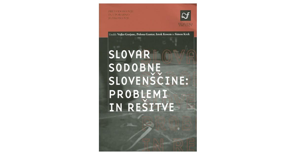 Slovar sodobne slovenščine: problemi in rešitve
