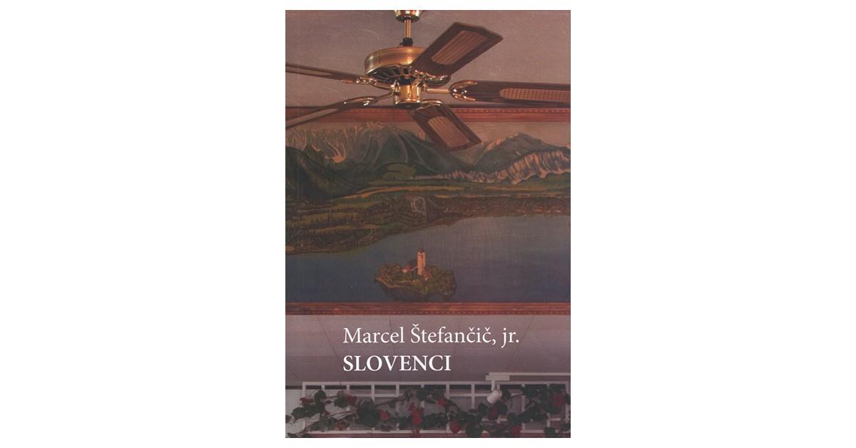 Slovenci - Marcel Štefančič, jr. | Menschenrechtaufnahrung.org
