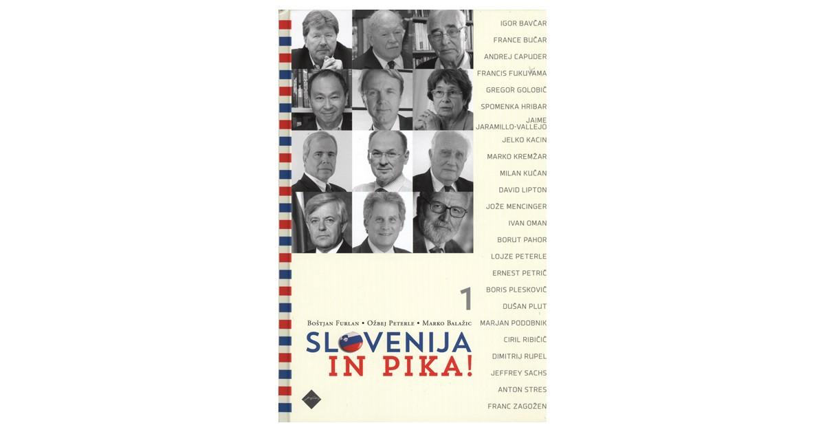 Slovenija in pika! - Marko Balažic, Boštjan Furlan, Ožbej Peterle | Menschenrechtaufnahrung.org