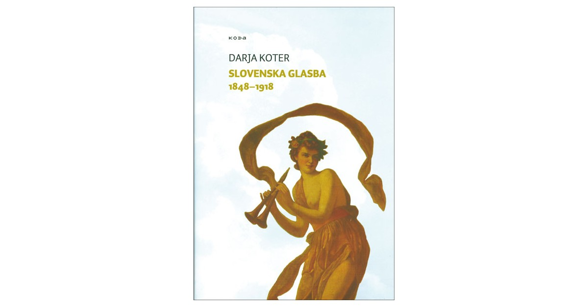Slovenska glasba 1848–1918 - Darja Koter   Menschenrechtaufnahrung.org