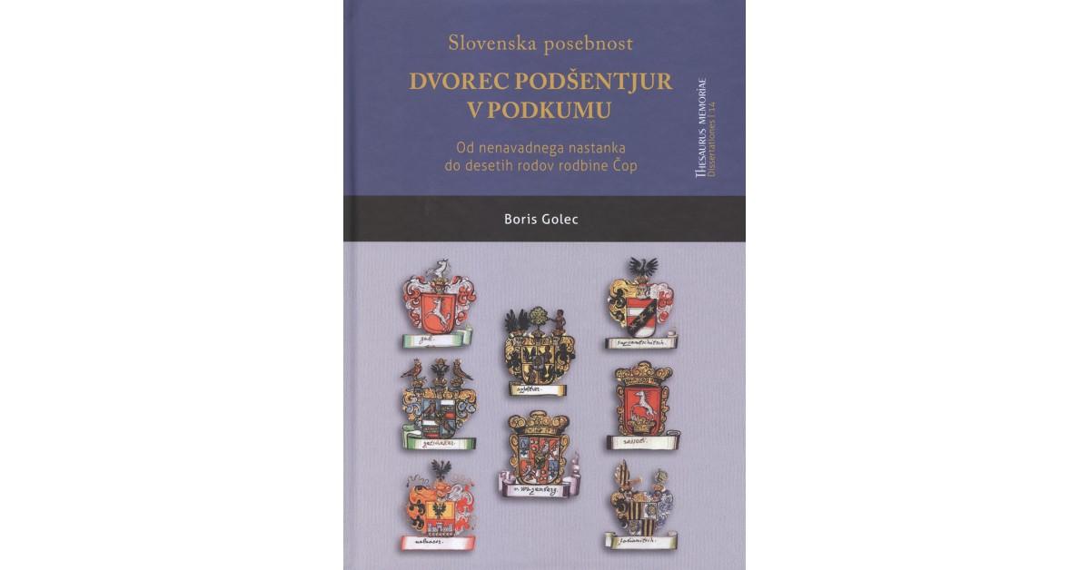 Slovenska posebnost - dvorec Podšentjur v Podkumu - Boris Golec   Menschenrechtaufnahrung.org
