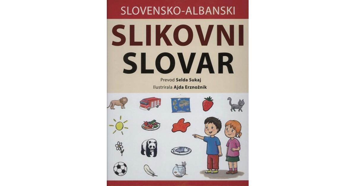 Slovensko-albanski slikovni slovar - Barbara Majcenovič Kline | Fundacionsinadep.org