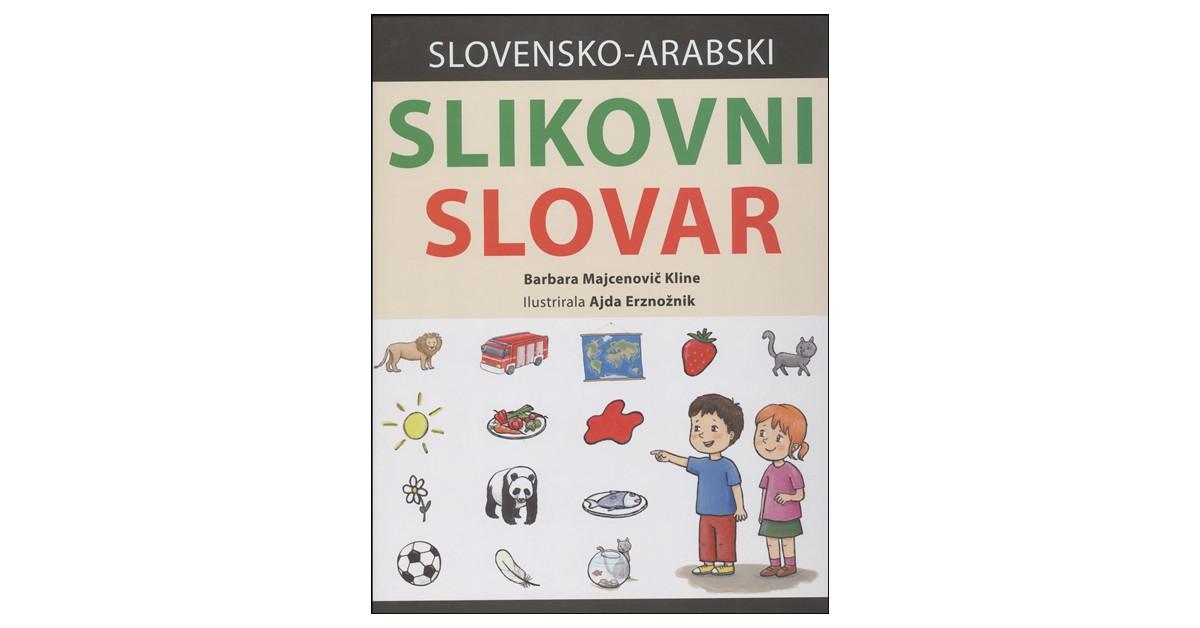 Slovensko-arabski slikovni slovar - Barbara Majcenovič Kline | Menschenrechtaufnahrung.org
