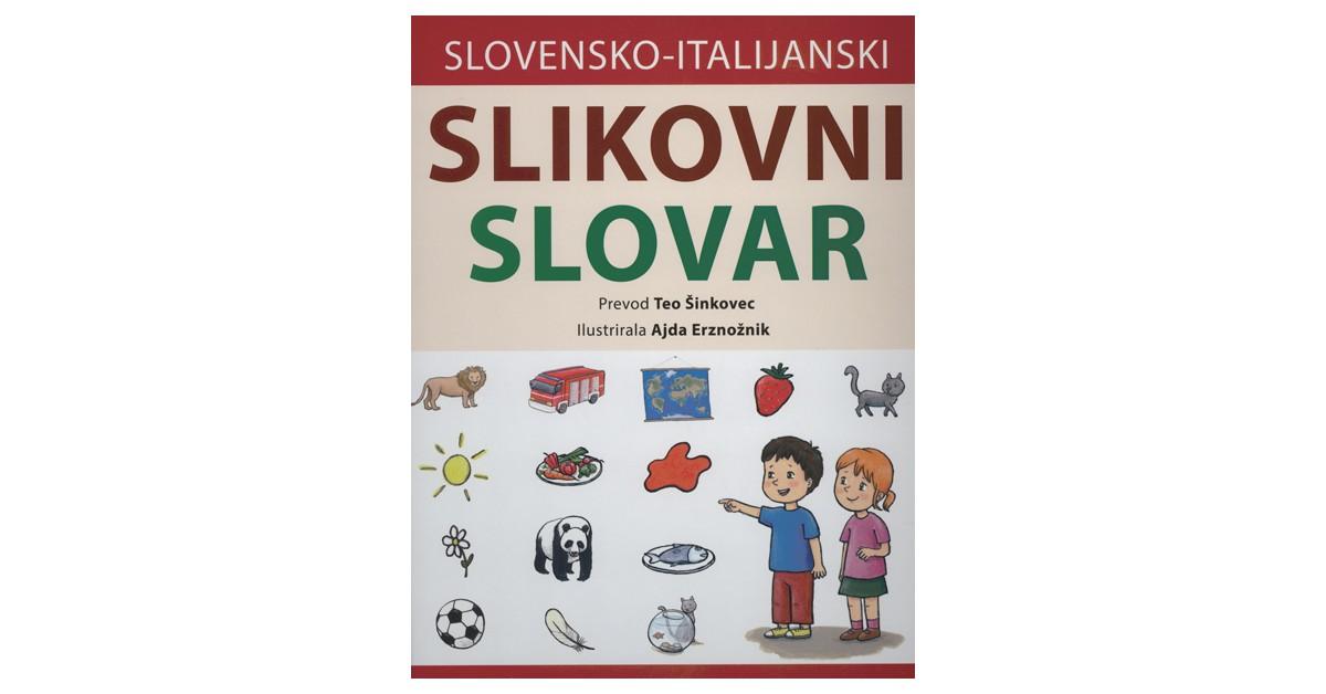 Slovensko-italijanski slikovni slovar - Barbara Majcenovič Kline | Menschenrechtaufnahrung.org