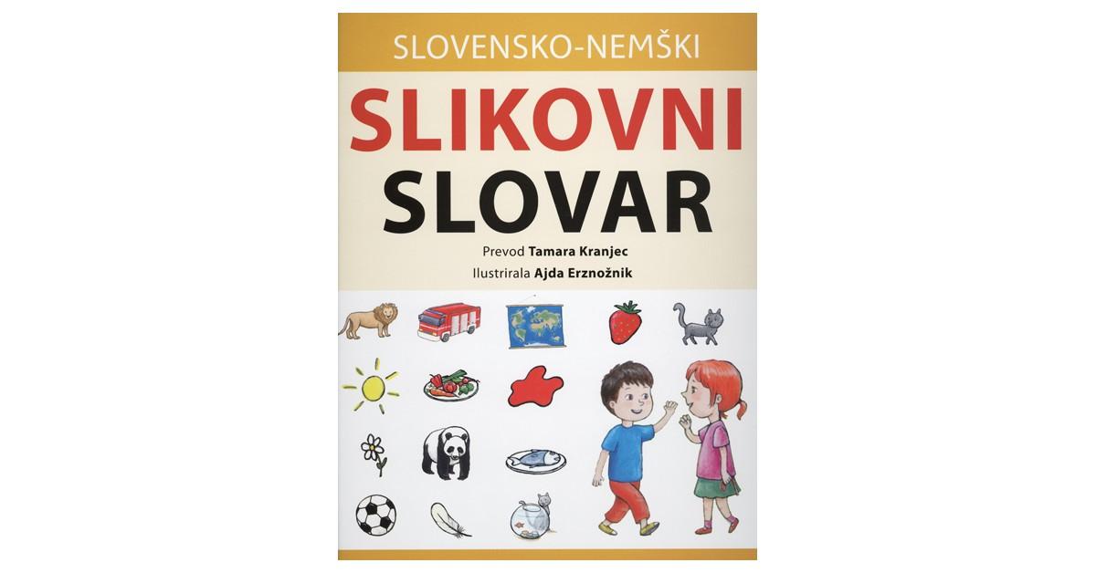 Slovensko-nemški slikovni slovar - Barbara Majcenovič Kline   Menschenrechtaufnahrung.org