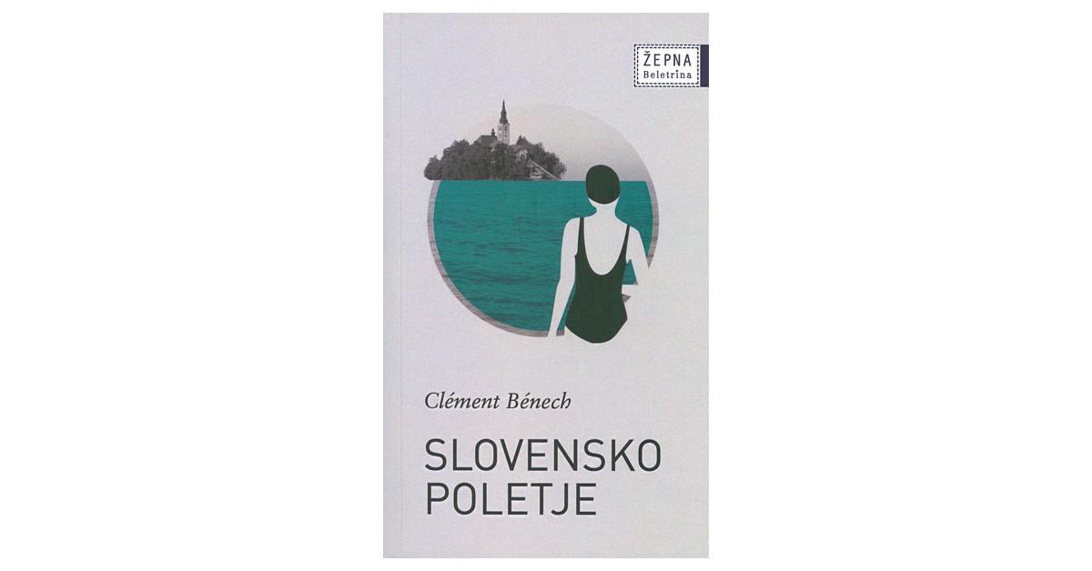 Slovensko poletje - Clément Bénech | Menschenrechtaufnahrung.org