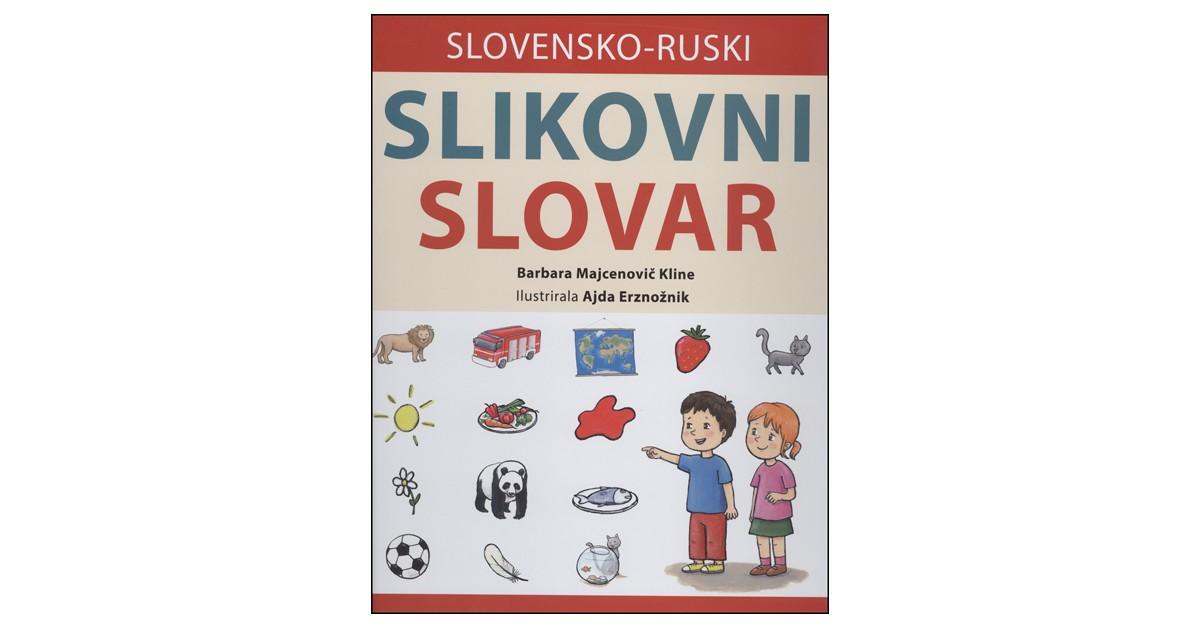 Slovensko-ruski slikovni slovar - Barbara Majcenovič Kline | Menschenrechtaufnahrung.org