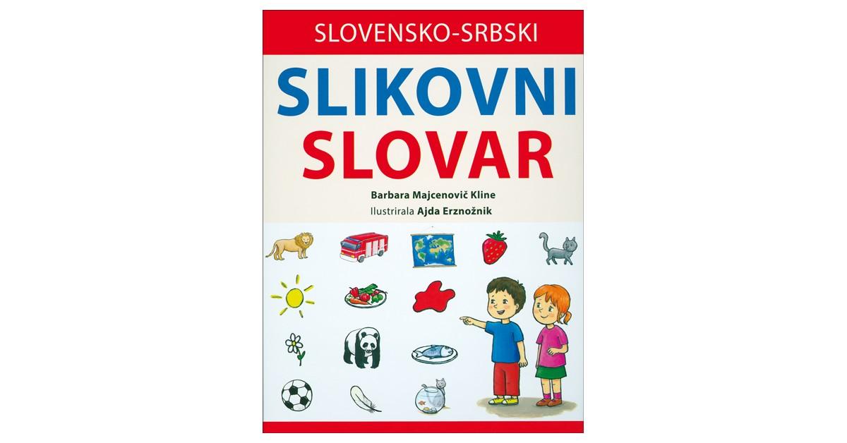 Slovensko-srbski slikovni slovar - Barbara Majcenovič Kline | Fundacionsinadep.org