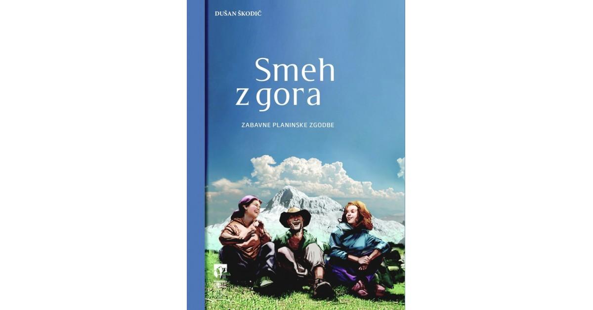 Smeh z gora - Dušan Škodič | Fundacionsinadep.org