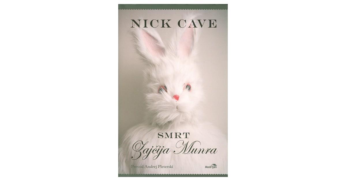 Smrt Zajčija Munra - Nick Cave   Menschenrechtaufnahrung.org