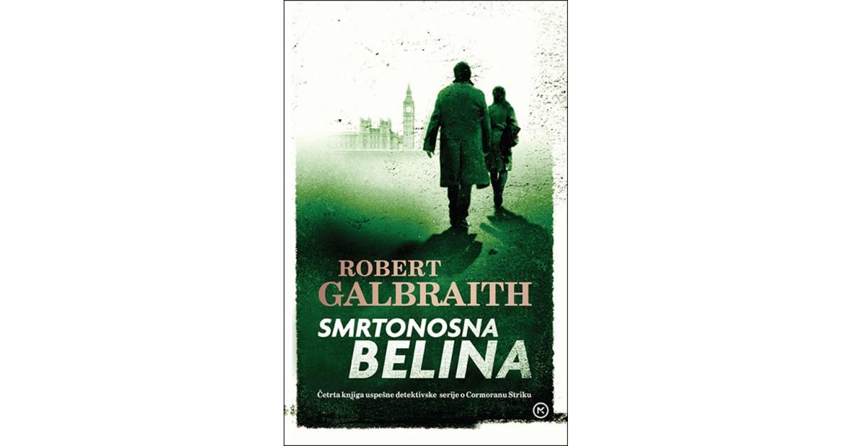 Smrtonosna belina - Robert Galbraith   Menschenrechtaufnahrung.org