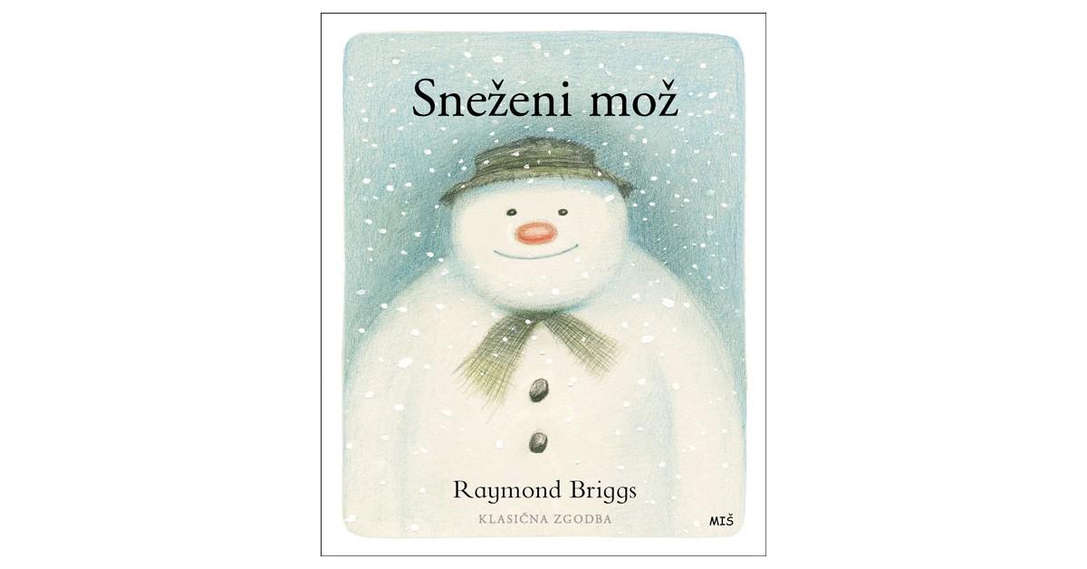 Sneženi mož - Raymond Briggs   Menschenrechtaufnahrung.org