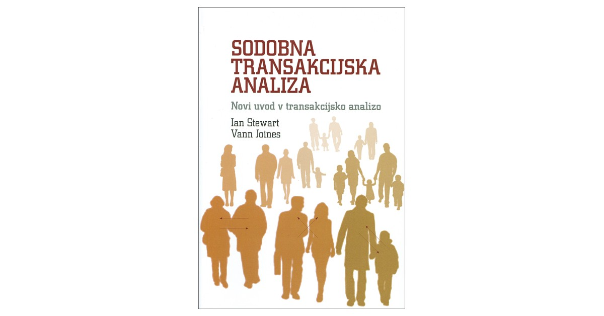 Sodobna transakcijska analiza - Vann Jones, Ian Stewart | Menschenrechtaufnahrung.org