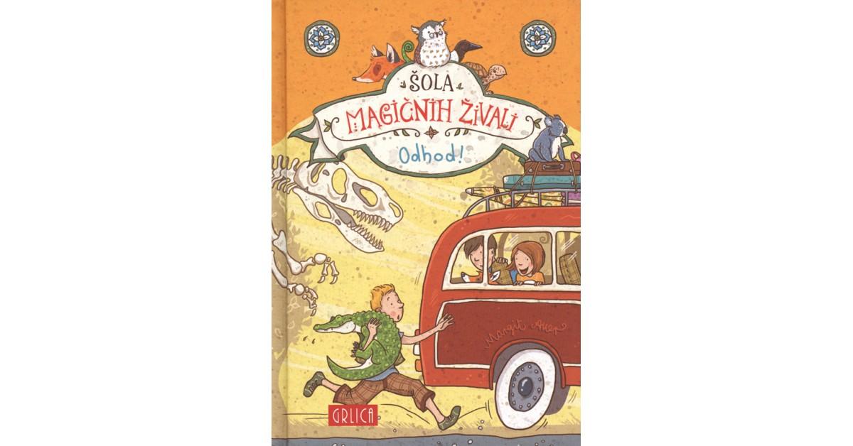 Šola magičnih živali - Margit Auer | Fundacionsinadep.org