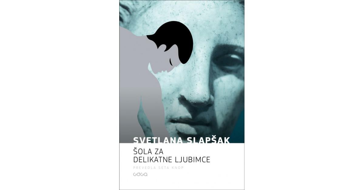 Šola za delikatne ljubimce - Svetlana Slapšak   Menschenrechtaufnahrung.org
