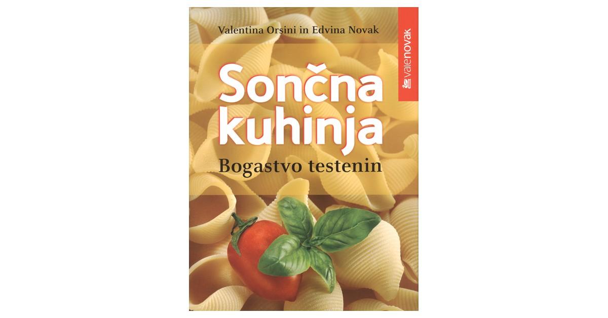 Sončna kuhinja - Edvina Novak, Valentina Orsini | Menschenrechtaufnahrung.org