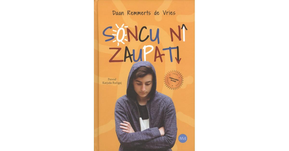 Soncu ni zaupati - Daan Remmerts de Vries | Fundacionsinadep.org