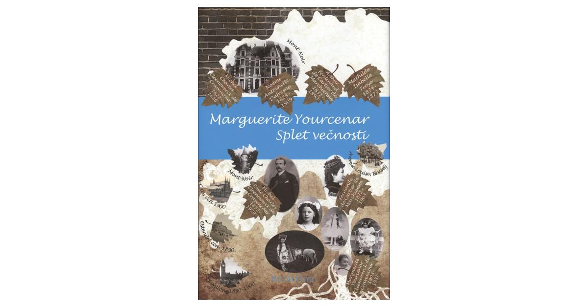 Splet večnosti - Marguerite Yourcenar | Menschenrechtaufnahrung.org