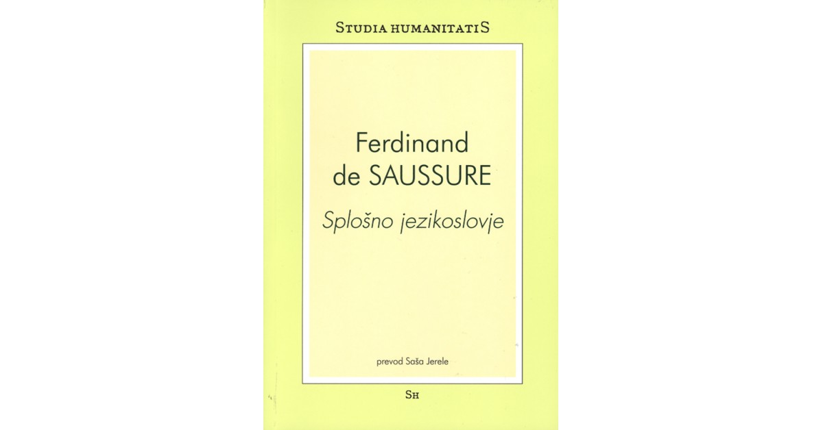 Splošno jezikoslovje - Ferdinand de Saussure | Fundacionsinadep.org