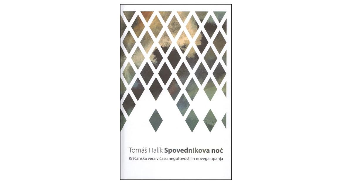 Spovednikova noč - Tomás Halík | Fundacionsinadep.org