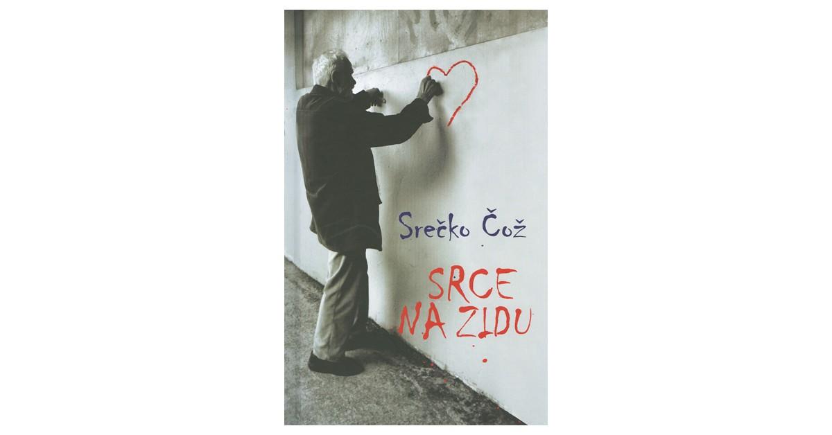 Srce na zidu - Srečko Čož   Fundacionsinadep.org