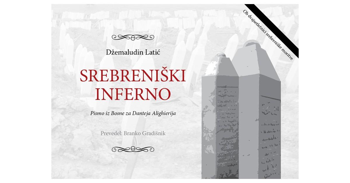 Srebreniški inferno - Džemaludin Latić   Fundacionsinadep.org