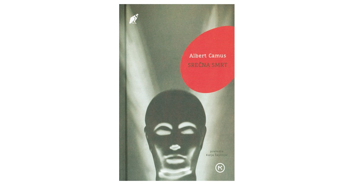 Srečna smrt - Albert Camus | Menschenrechtaufnahrung.org