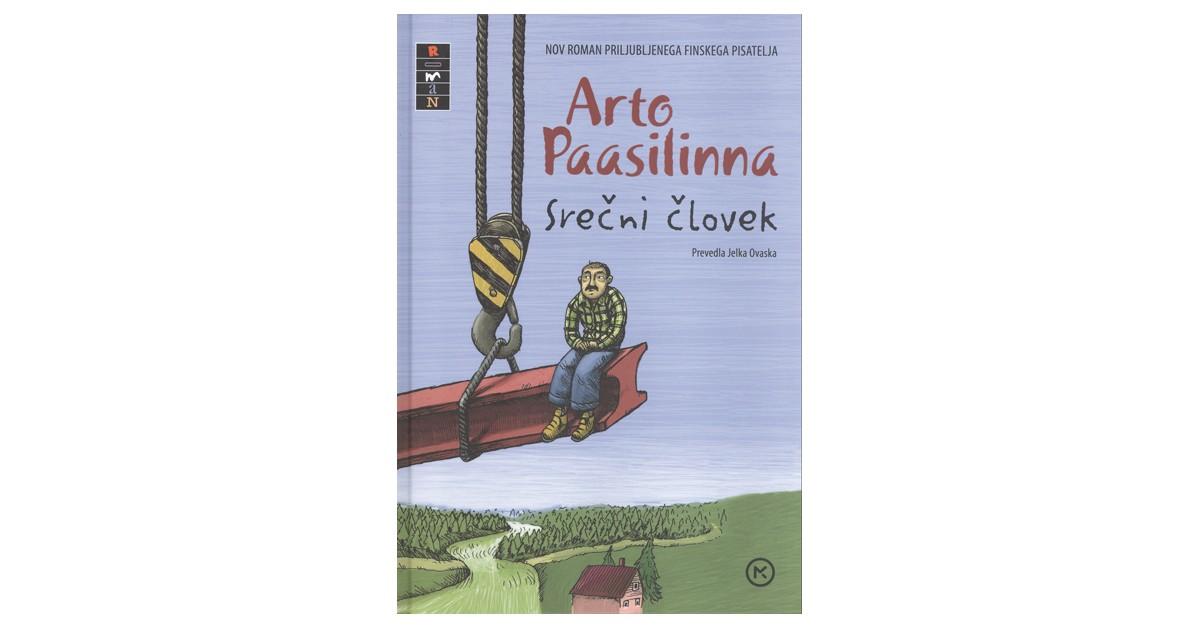 Srečni človek - Arto Paasilinna | Menschenrechtaufnahrung.org