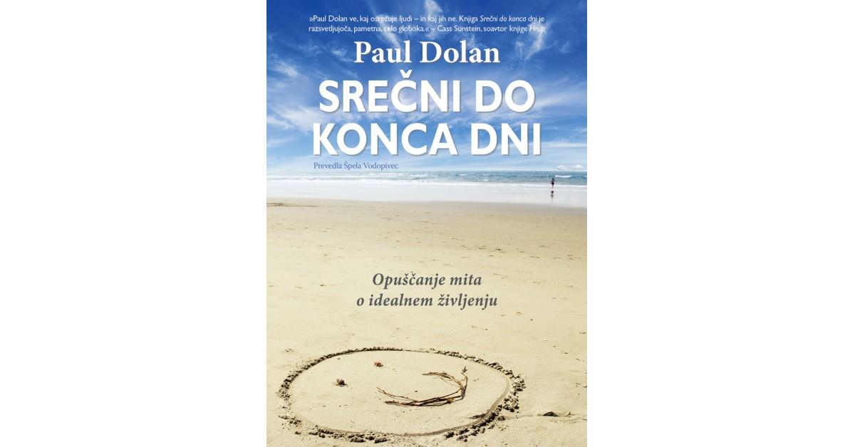 Srečni do konca dni - Paul Dolan | Menschenrechtaufnahrung.org